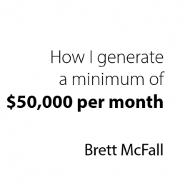 How I generate a minimum of $50K per month in 10-hours a week