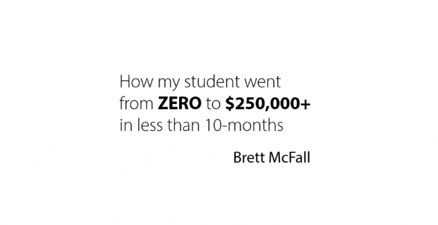 ZERO to $250K in 10-months? Here's how…