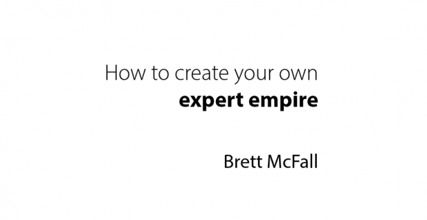 How To Create Your Own Expert Empire