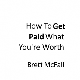 How to get paid what you're worth